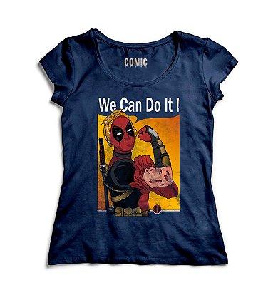 Camiseta Feminina  Deadpool - We Can Do It