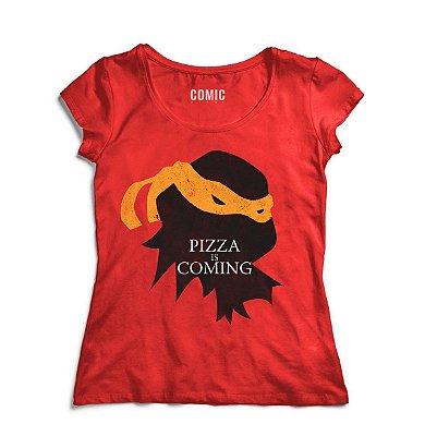 Camiseta Feminina  Tartaruga Ninja - Pizza is Coming