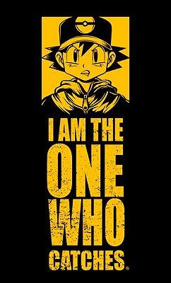 Camiseta Pokemon - I am the one who catches