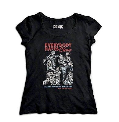 Camiseta Feminina Todo Nundo Odeia o Chris