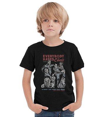Camiseta Infantil Todo mundo odeia o Chris