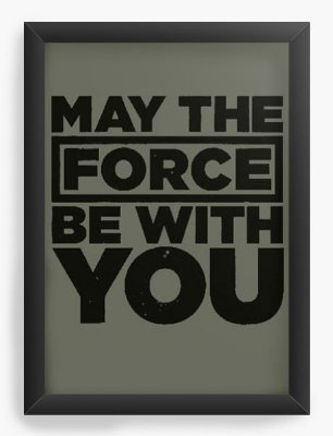 Quadro Decorativo Force be with You