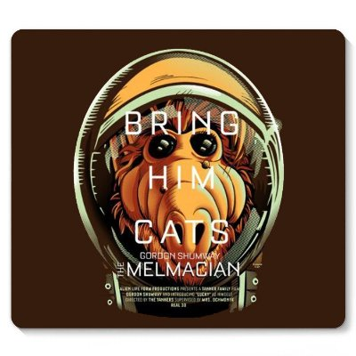 Mouse Pad Bring him Cats