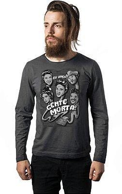Camiseta Manga Longa Escuto gente Morta