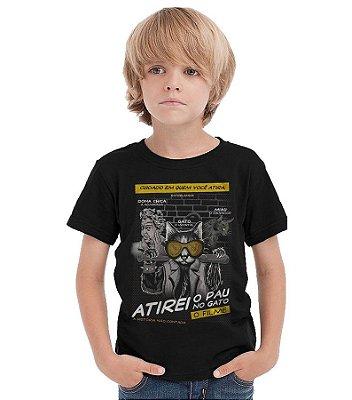 Camiseta Infantil Atirei o pau no Gato