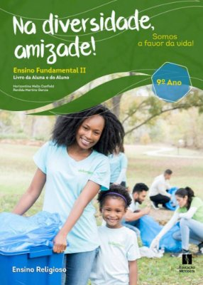 Na diversidade, amizade! ensino fundamental II - 9º ANO