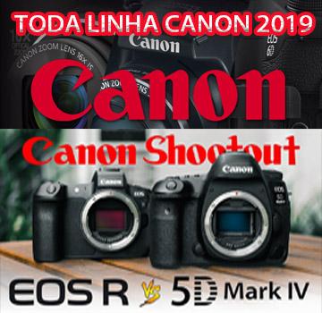 LINHA CANON 2019 CONFIRA