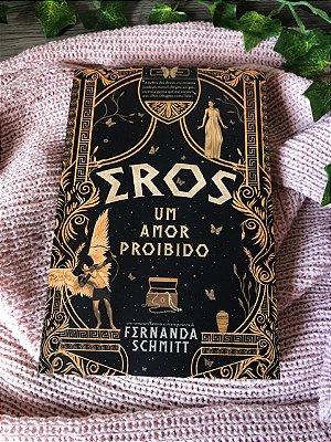Livro Eros: Um amor proibido | 2ª edição com BRINDES e AUTÓGRAFO