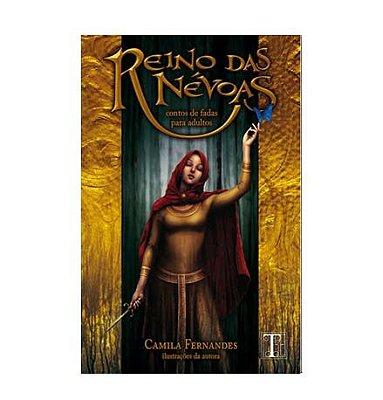 REINO DAS NÉVOAS - Camila Fernandes
