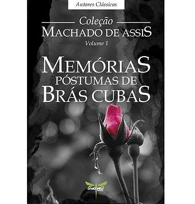 MEMÓRIAS PÓSTUMAS DE BRÁS CUBAS - Machado de Assis