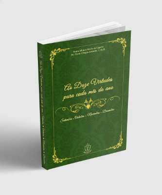 As 12 Virtudes para cada mês do ano - Volume 3
