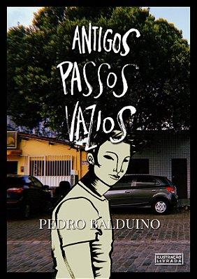 [Pré-venda] Antigos Passos Vazios - Pedro Balduino