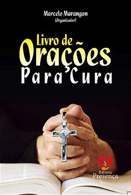 LIVRO de Orações para Cura (Marcelo Marangon)