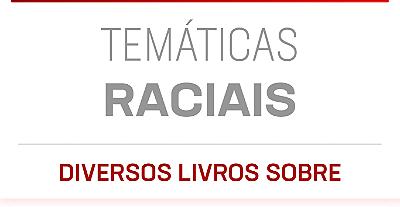 Temas Raciais