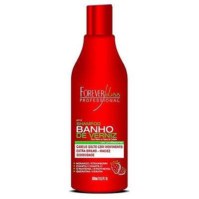Shampoo Banho de Verniz Morango Forever Liss