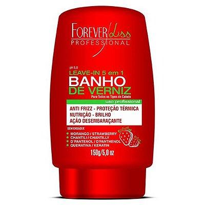 Leave-In Banho de Verniz Morango Forever Liss
