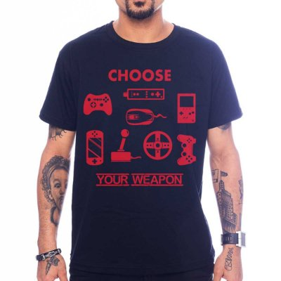 Camiseta Choose Your Weapon