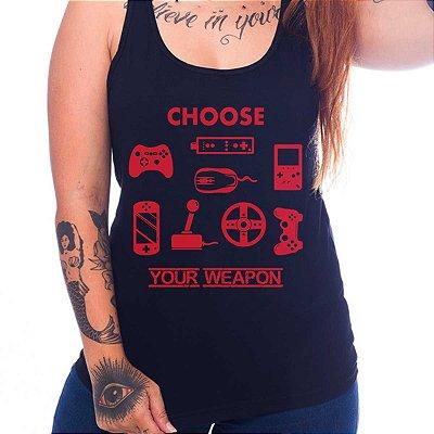 Regata Feminina Choose Your Weapon
