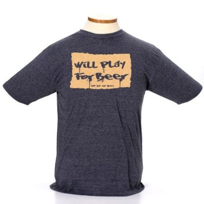 CAMISETA WILL PLAY FOR BEER - Tam. Sr. M