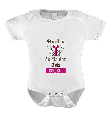 Body Divertido O Melhor Presente do dia dos Pais Sou Eu- Menina