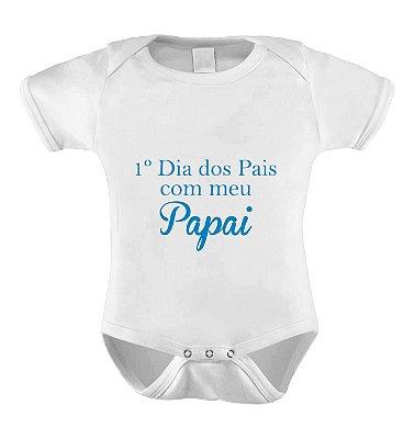 Body Divertido ou Camisetinha 1º dia dos pais com o papai- Menino