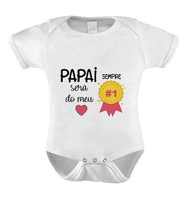 Body Divertido ou Camisetinha Papai Nº1 - Menina