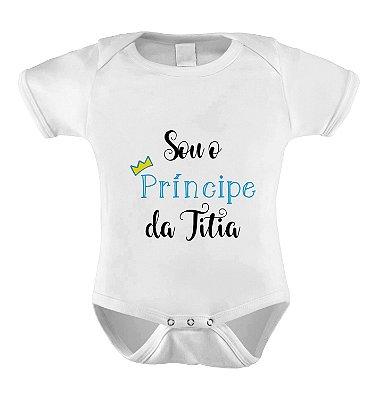 Body ou Camiseta Sou o Príncipe da Titia