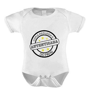 Body ou Camiseta Personalizada - Cópia autenticada do Papai