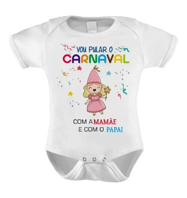 Body ou Camiseta Divertido - Vou Pular o Carnaval Princesa