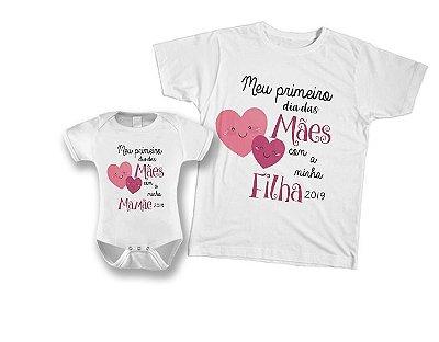 Kit camiseta e Body Tal Mãe, Tal Filha - Meu primeiro dia das Mães com minha Filha
