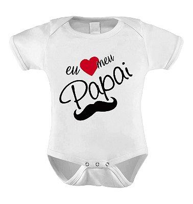 Body ou Camisetinha Eu amo meu Papai