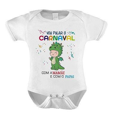 Body ou Camiseta Divertida - Vou Pular o Carnaval Dinossauro