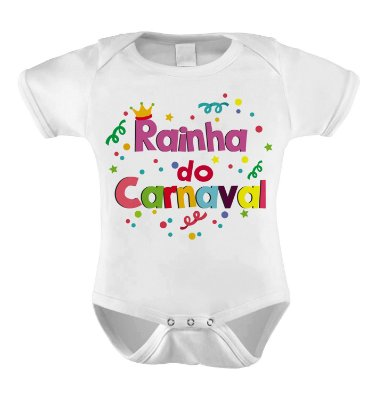 Body ou Camiseta Divertida - Rainha do Carnaval