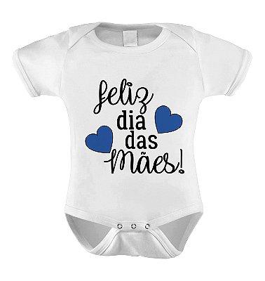 Body ou Camiseta Personalizada - Feliz Dia das Mães Azul