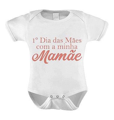 Body ou Camiseta Personalizada - Meu 1º Dia das Mães Rosa