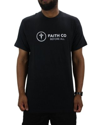 Camiseta Faith Before All