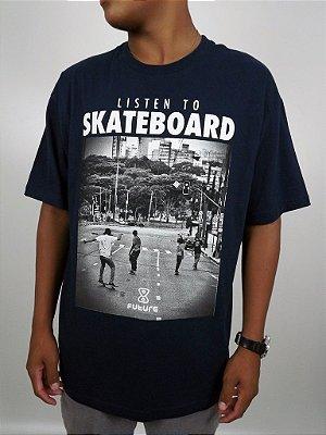 Camiseta Future Listen to Skateboard