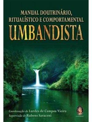 MANUAL DOUTRINÁRIO, RITUALÍSTICO E COMPORTAMENTAL UMBANDISTA