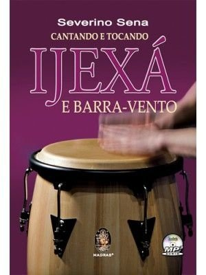 IJEXÁ E BARRA-VENTO | Inclui CD