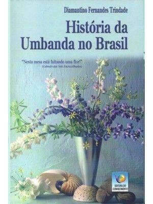 HISTÓRIA DA UMBANDA NO BRASIL