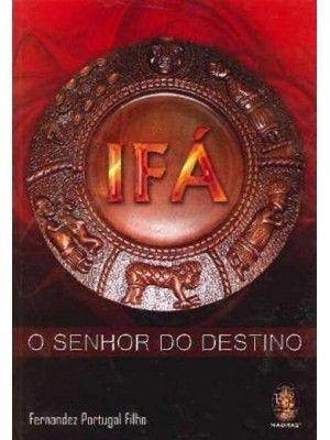 IFÁ - O SENHOR DO DESTINO