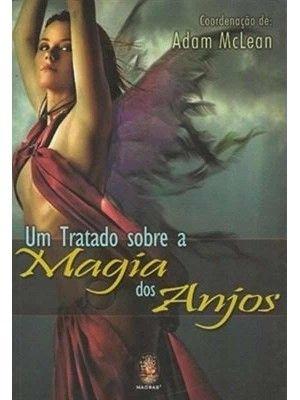 UM TRATADO SOBRE A MAGIA DOS ANJOS