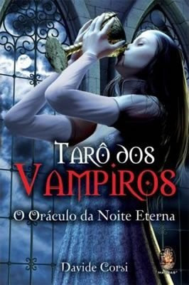 TARÔ DOS VAMPIROS - inclui 78 lâminas coloridas