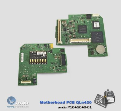 Placa principal (Motherboad PCB) Zebra QLn420