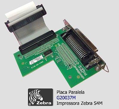 Placa Paralela Zebra S4M - G20037M