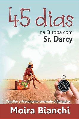 45 dias na Europa com Sr Darcy