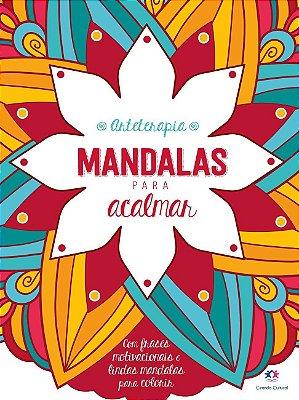 Arteterapia Mandalas para ACALMAR - Ciranda Cultural