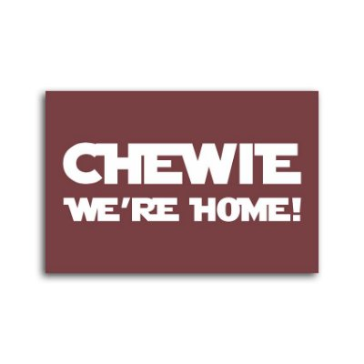 Capacho Chewie We're Home!