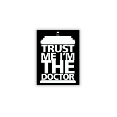 Placa Doctor Who Trust Me I'm The Doctor
