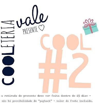 vale presente | cooleteria | cool#2